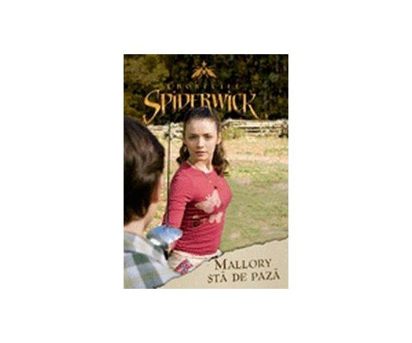 CRONICILE SPIDERWICK - MALLORY STA DE PAZA