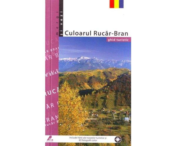 CULOARUL RUCAR-BRAN GHID TURISTIC