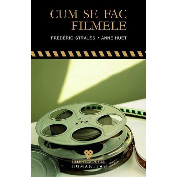 CUM SE FAC FILMELE .