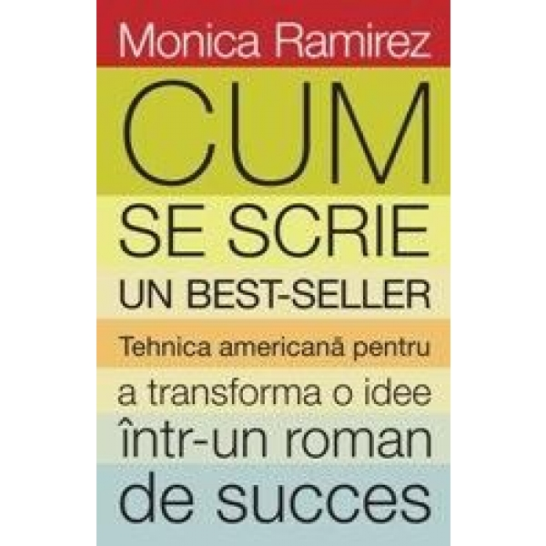 Cum se scrie un bestseller, Monica Ramirez