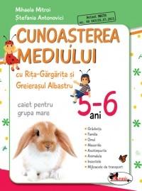 CUNOASTEREA MEDIULUI CU RITA GARGARITA SI GREIERASUL ALBASTRU– (CAIET)GRUPA MIJLOCIE 5-6 ANI