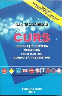 CURS - LEGISLATIE RUTIERA, MECANICA,PRIM AJUTOR, CONDUITA PREVENTIVA 2012