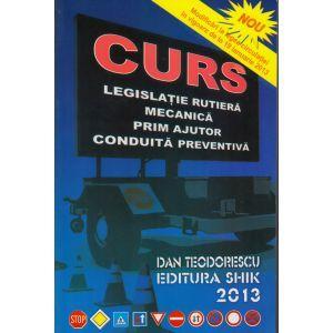 CURS - LEGISLATIE RUTIERA, MECANICA, PRIM AJUTOR, CONDUITA PREVENTIVA