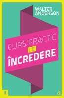 CURS PRACTIC DE INCREDERE EDITIA 2