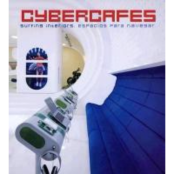 Cybercafes, Surfing Interiors...