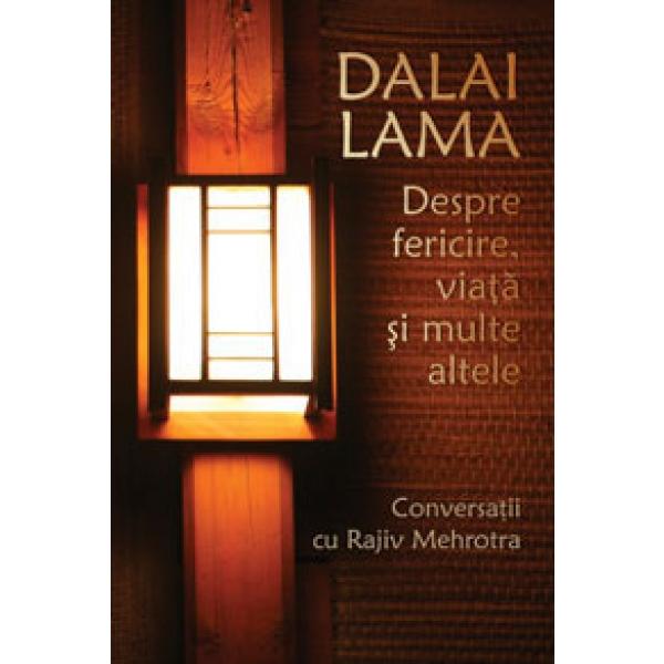 DALAI LAMA. DESPRE FERICIRE