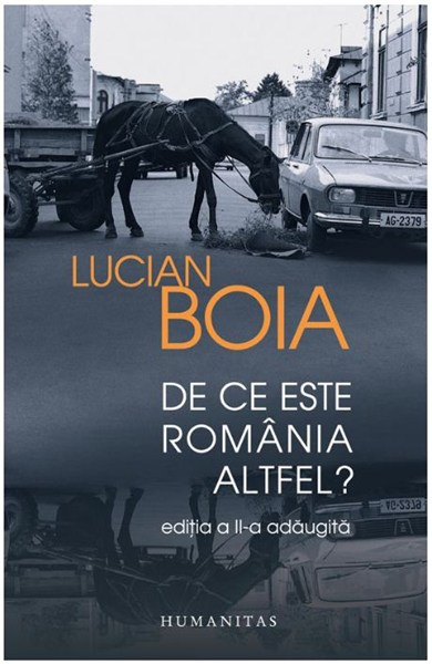 DE CE ESTE ROMANIA ALTFEL? (ADAUGITA)