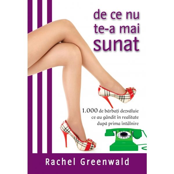 De ce nu te-a mai sunat, Rachel Greenwald
