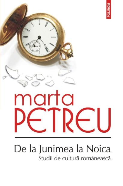 DE LA JUNIMEA LA NOICA: STUDII DE CULTURA ROMANEASCA