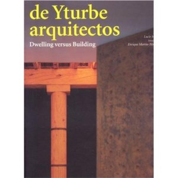 De Yturbe Arquitectos Dwelling Versus Building, ***