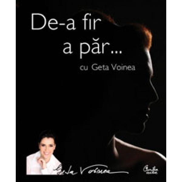 DE-A FIR A PAR GETA VOINEA
