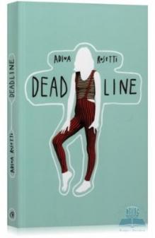 DEAD LINE .