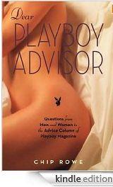 Dear Playboy advisor - Chip Rowe