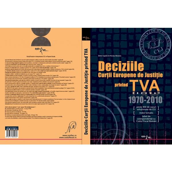 DECIZIILE CURTII EUROPENE DE JUSTITIE PRIVIND TVA (1970-2010)
