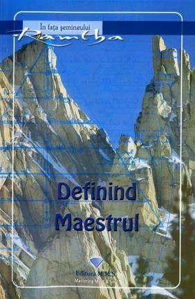 DEFININD MAESTRUL
