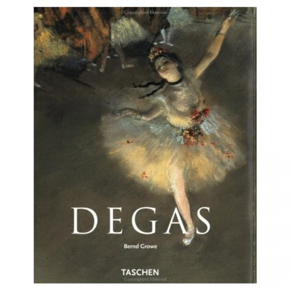 Degas: 1834-1917, Bernd Growe