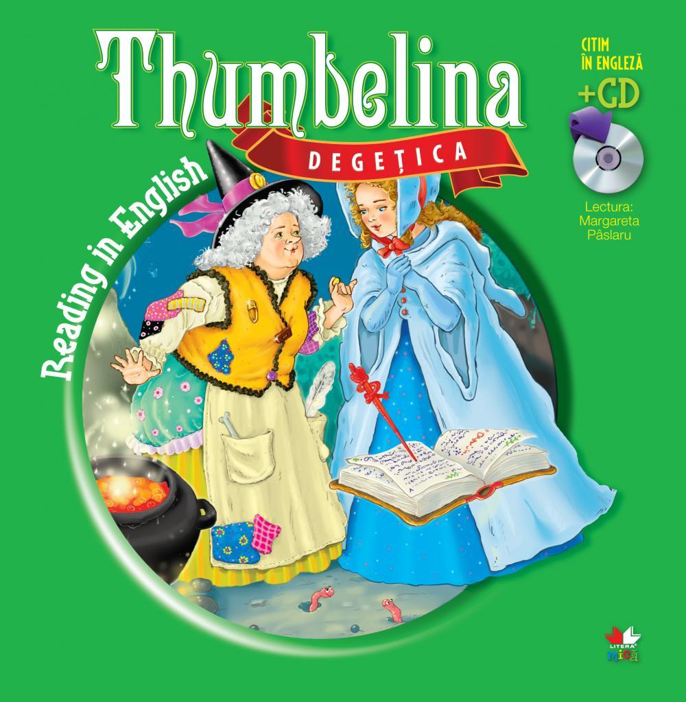 DEGETICA / THUMBELINA. CARTE + CD