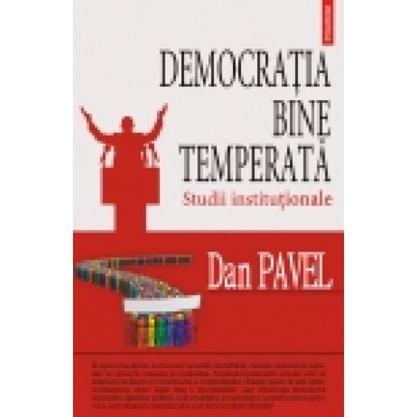 DEMOCRATIA BINE TEMPERA PERATA. STUDII INSTITUT