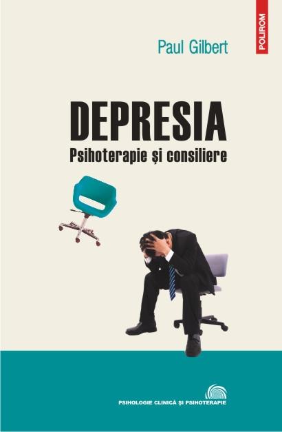 DEPRESIA: PSIHOTERAPIE SI CONSILIERE