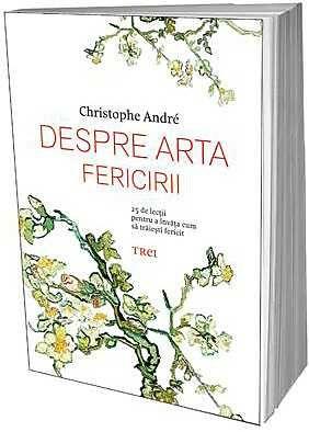 DESPRE ARTA FERICIRII
