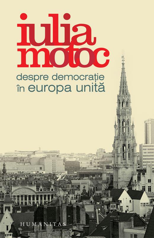 DESPRE DEMOCRATIE IN EUROPA UNITA
