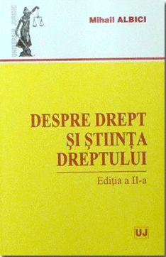 DESPRE DREPT SI STIINTA DREPTULUI EDITIA 2