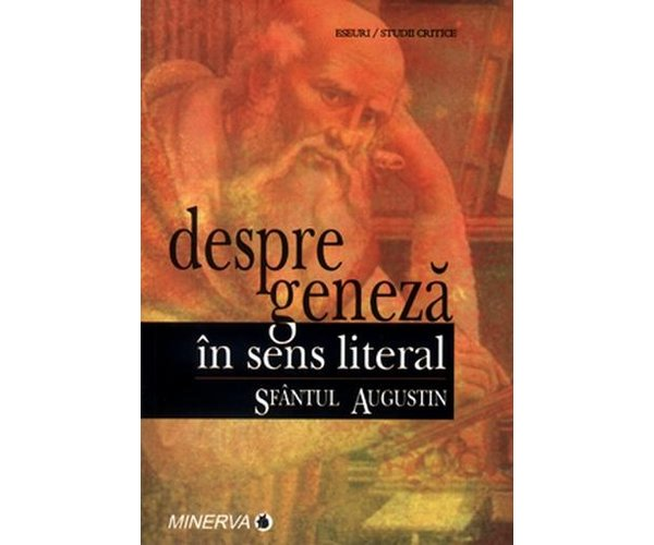 Despre geneza in sens literar, Sfantul Augustin