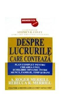 DESPRE LUCRURILE CARE CONTEAZA
