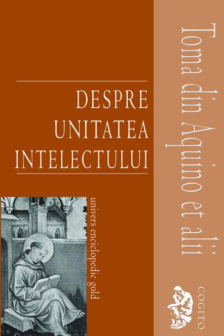 Despre unitatea intelectului - Toma Aquino