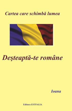 DESTEAPTA-TE ROMANE