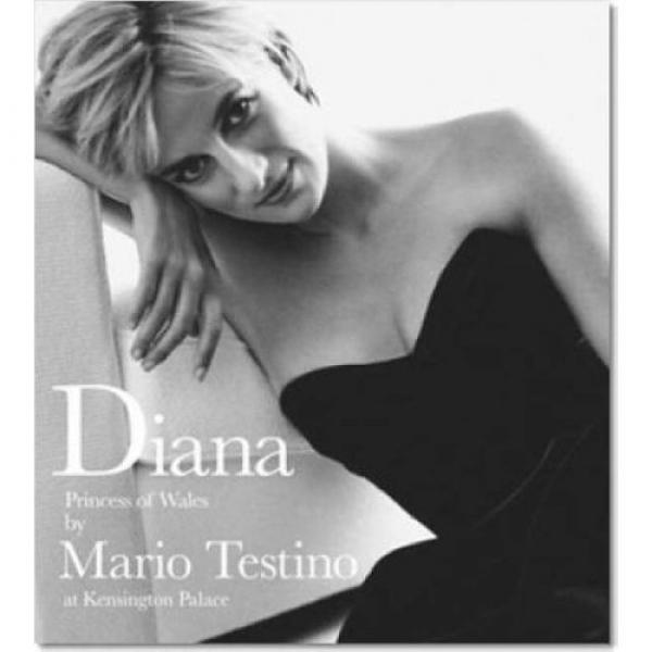 Diana, Princess of Wales: Diana by Testino, Meredith Etherington-Smith, Patrick Kinmonth, Mario Testino