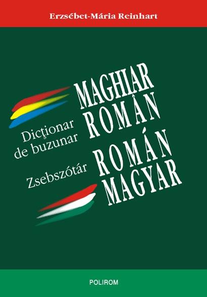 DICTIONAR DE BUZUNAR MAGHIAR-ROMAN ROMAN-MAGHIAR