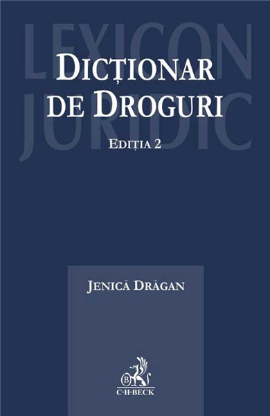 DICTIONAR DE DROGURI EDITIA 2
