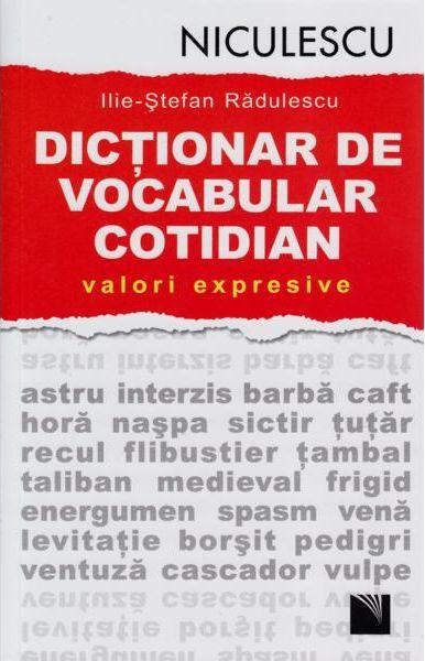 DICTIONAR DE VOCABULAR COTIDIAN