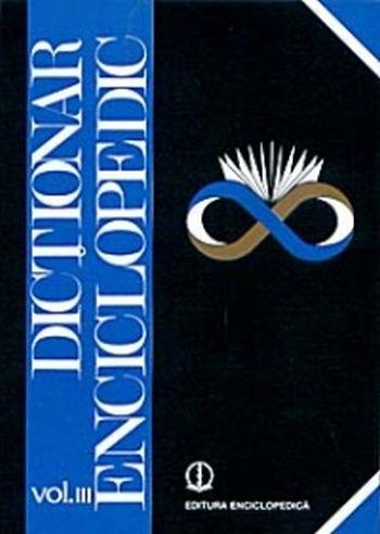 Dictionar enciclopedic volumul 3