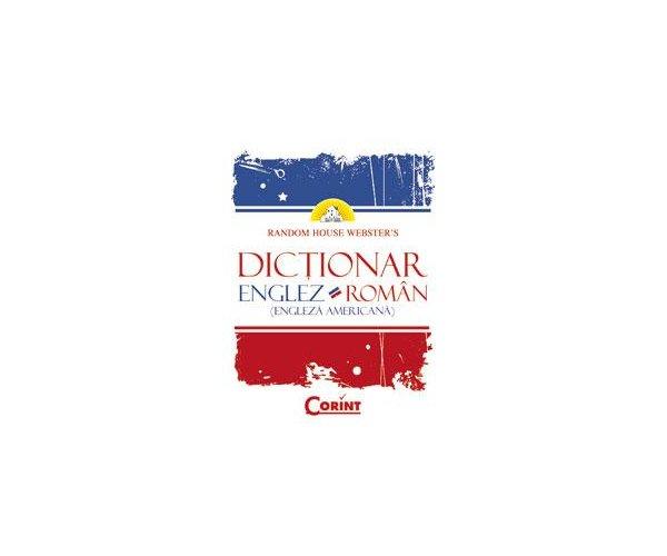 DICTIONAR ENGLEZ - ROMAN (ENGLEZA AMERICANA)