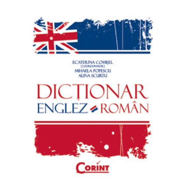 DICTIONAR ENGLEZ-ROMAN .