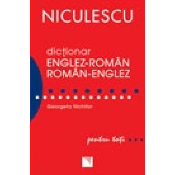 DICTIONAR ENGLEZ-ROMAN ROMAN-ENGLEZ PENTRU TOTI