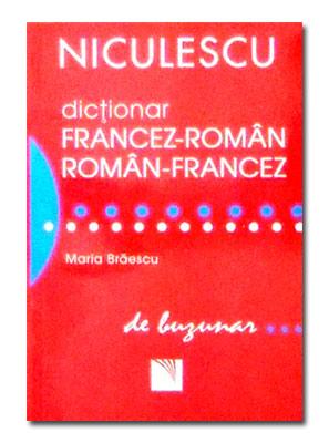 DICTIONAR FRANCEZ-ROMAN ROMAN-FRANCEZ BUZUNAR