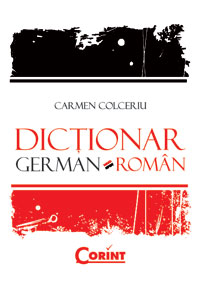 Dictionar german-roman - Carmen Colceriu