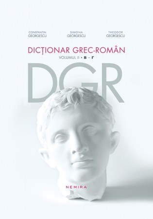 DICTIONAR GREC-ROMAN VOLUMUL 2