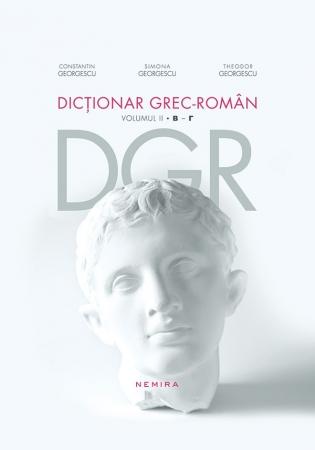 DICTIONAR GREC-ROMAN VOLUMUL 2