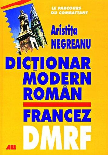 DICTIONAR MODERN ROMAN-FRANCEZ