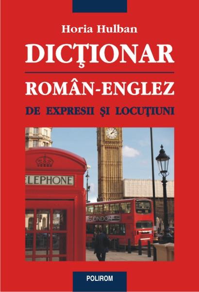 DICTIONAR ROMAN-ENGLEZ DE...
