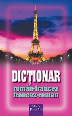 DICTIONAR ROMAN-FRANCEZ...