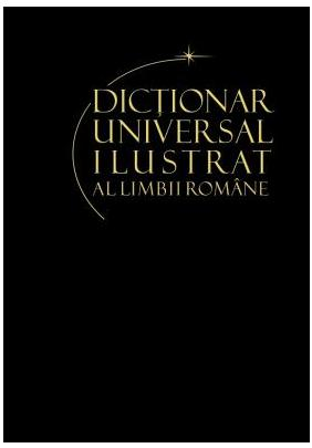 DICTIONAR UNIVERSAL AL LIMBII ROMANE VOLUMUL  10