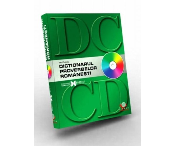 DICTIONARUL PROVERBELOR ROMANESTI CARTE+CD