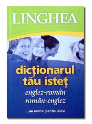 DICTIONARUL TAU ISTET ENGLEZ-ROMAN SI ROMAN-ENGLEZ