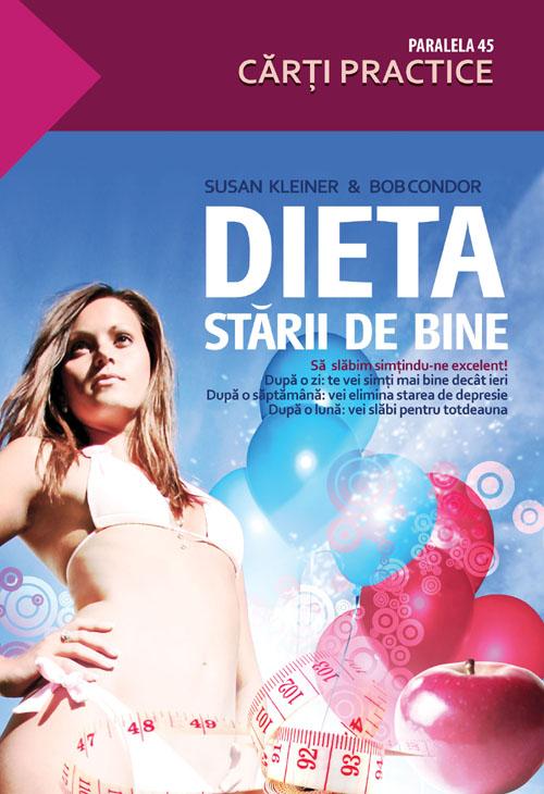 Dieta starii de bine - Susan Kleiner, Bob Condor