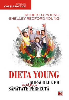 Dieta Young: Miracolul pH pentru o sanatate perfecta editia 4